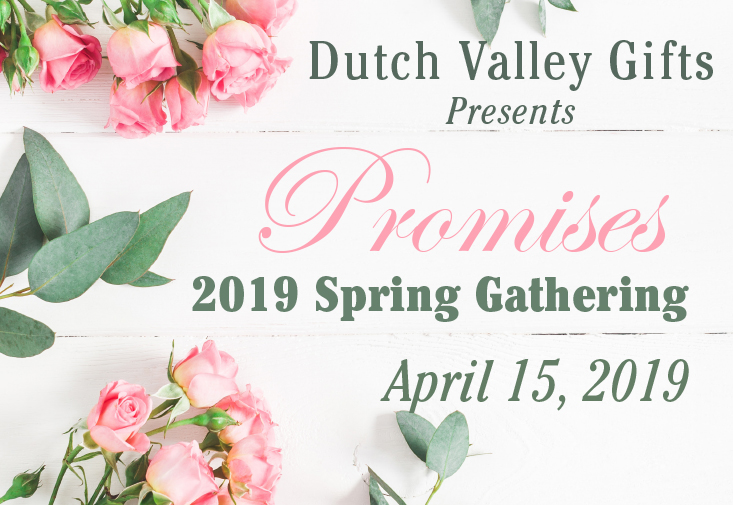 Dutch Valley Gifts Spring Gather 2019