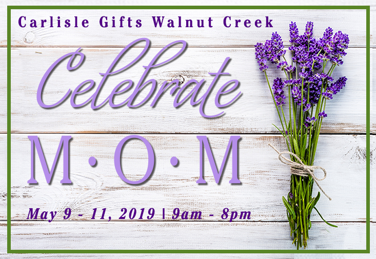 Carlisle Gifts Walnut Creek Mother's Day Event